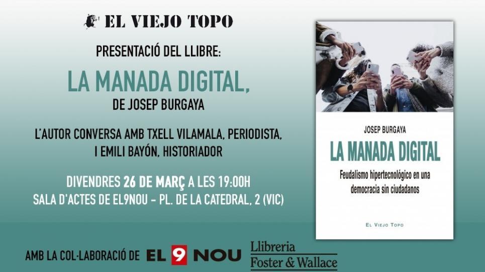 La manada digital de Josep Burgaya